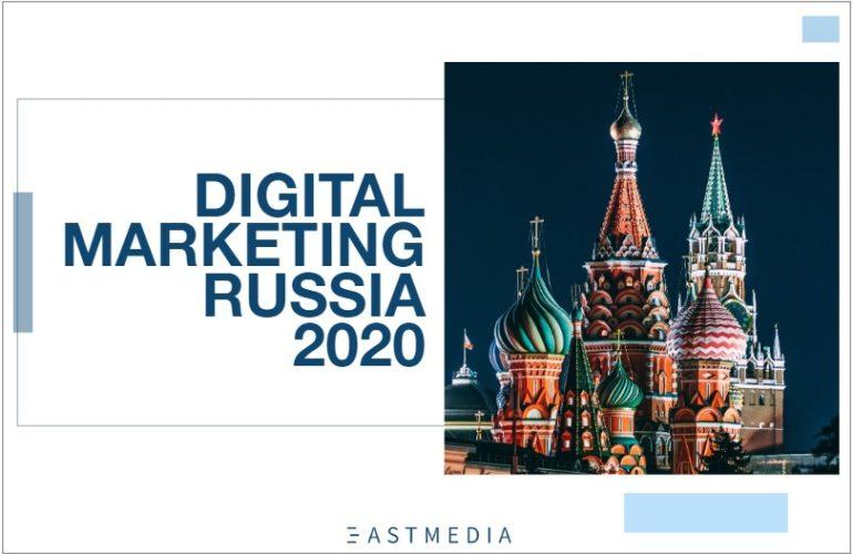 Report Digital Marketing in Russia 2020