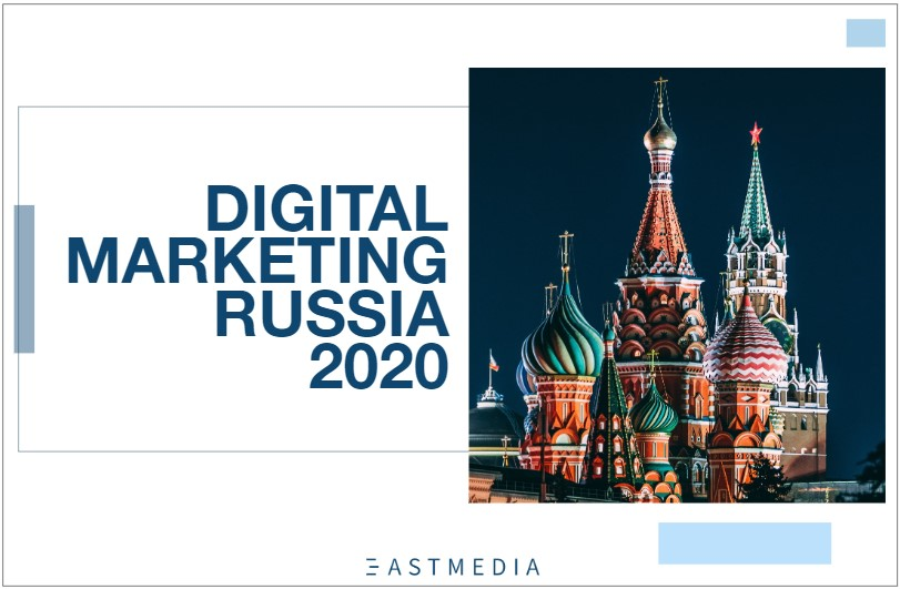 Report Digital Marketing in Russia 2020