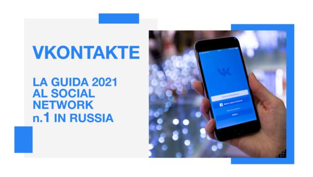 Guida VKontakte 2021